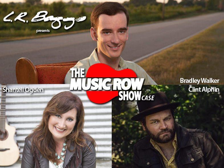 The Music Row Showcase featuring Bradley Walker, Clint Alphin and Shantell Ogden