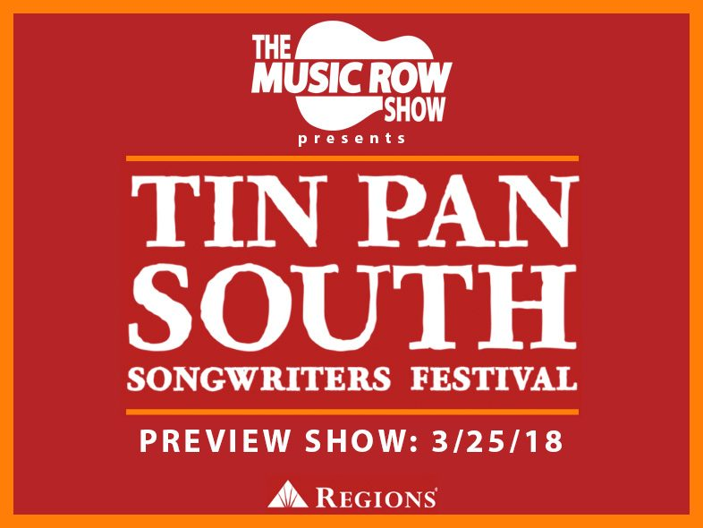 2018 Tin Pan South Preview on The Music Row Show