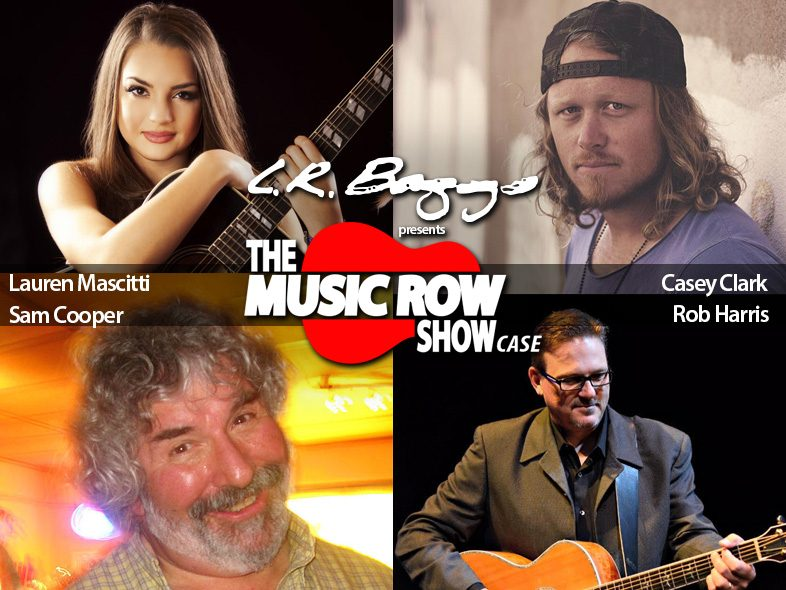 The Music Row Showcase with Lauren Mascitti, Casey Clark, Rob Harris and Sam Cooper